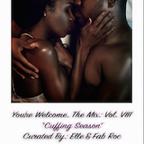 You're Welcome, Vol. VIII: Cuffing Season