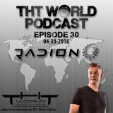 THT World Podcast ep 30 by Radion6
