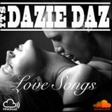 Love Songs By @Itsdaziedaz