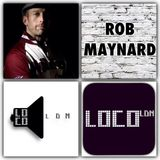 Rob Maynard on LocoLDN.com featuring Guest Mark Ravenhill 10-11-16