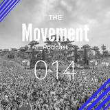 The Movement Podcast by Alberto JAM | 014