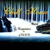 """"" CHILL HOUSE"""" compilation Vol. 18"