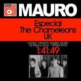 Especial THE CHAMELEONS UK -  covers, versions, singles, studio - Dj Mauro Lima - 18 Mai 2018