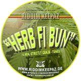 Riddim Keepaz - Herb Fi Bun Mix #1