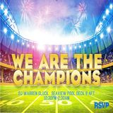 RSVP We Are the Champions Welcome Party 2/7/16