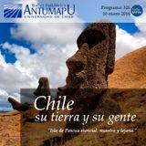Chile su Tierra y su Gente 10 de Ene 2016, Programa 326