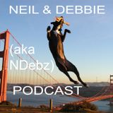 Neil & Debbie (aka NDebz) Podcast #58   'Give me my McNuggets' - (Just the chat)