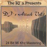 The DJ's Presents DJs Attack Volume 1