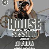 Dj cRoW House Session Vol. 02