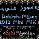 Dabkeh-Mijwiz 2013 Mini Mix 6