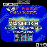 GoaProductions Radio 049: Viandoks - New Challengers Promo Mix