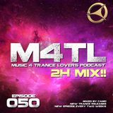 Music 4 Trance Lovers Ep. 050 - 2H Mix!