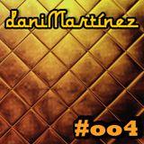daniMartínez Podcast #oo4 - Soulful:Deep House - (Purple tears)
