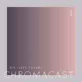 Chromacast 01 - John Digweed (Structures Two) - Transitions Radio Mix Comp by DIV (Jeff Tovar)