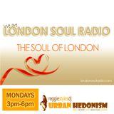 London Soul Radio x Urban Hedonism Show - Monday 4th December 2017