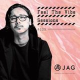 JAG - Feel The Vibe Sessions #009