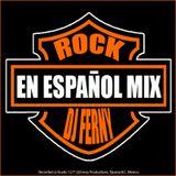 Rock en Espanol 2016 By: Dj Ferny