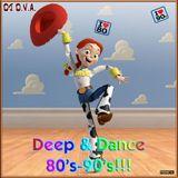 Deep & Dance 80's-90's!!!