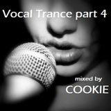 Vocal Trance 2016 (part 4) mixed by Cookie