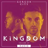 Gorgon City KINGDOM Radio 057