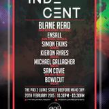 INDECENT Mixed by Michael Gallagher (Indecent @ The Pad, Bedford 20/02/2014)
