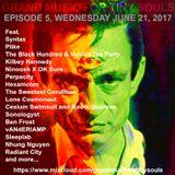 Grand Music For Tiny Souls - Episode 5, June 21st, 2017