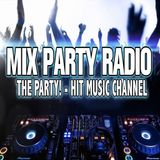 Mix Party Radio - 11-16-19 - H2