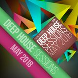 Deep House Sessions May 2018