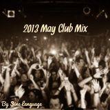 2013 May Club Mix