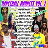 DJ OLEMACHO - DANCEHALL MADNESS VOL.2 2018
