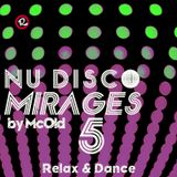 NuDisco Mirages #5 by McOld