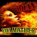 Bman Fiya 8