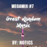 Great Random Music Megamix EP. 7 (Heavy Trap and Chill Music) - by Notics