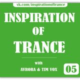 AVRORA & Tim Vox - Inspiration Of Trance (Episode #05)