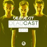 DeadExit - DeadCast 013