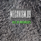 MECANISM.09 w/ DUC DE MOURGUES (Discover&Selected)