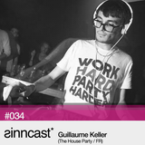 sinncast* #034 - Guillaume Keller (The House Party / FR)