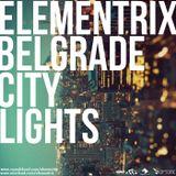 Elementrix - Belgrade City Lights