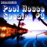 BrianBerg / Pool House / Mixtape #3 - 2013