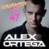 ALEX ORTEGA - Generation WTF # 47 (August 2015)