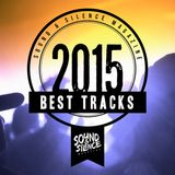 Sound & Silence Best Tracks of 2015 Vol. 1