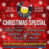 Bac2Basics Christmas Special with Moz B Part 1. 17.12.2016