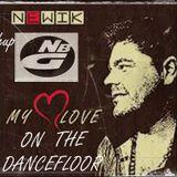 Newik Vs. NBG - My Love On The Dancefloor ( PEE.G. 2k13 Mashup ) FINAL VERSION