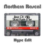 Northern Rascal - Best Of 1981 Soul Funk Mix (Hype Edit) 2 of 10
