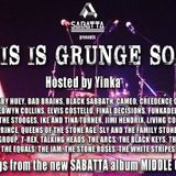Sabatta presents THIS IS GRUNGE SOUL a Podcast hosted by Yinka - Part 1