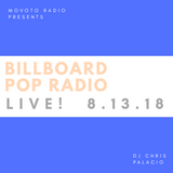 Movoto Radio presents Billboard POP LIVE! 8-13-18