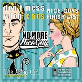 Don't Mess with Cats 20.01.2017 Nice Guys Finish Last