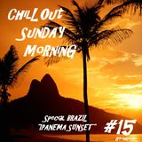 Chill'Out Sunday Morning #15