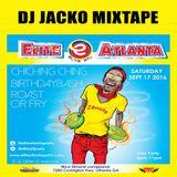 ELITE ATLANTA MIXTAPE CHICHINGCHING BIRTHDAY PARTY MIXTAPE BY DJJACKO PRIMETIMEBOSS