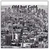 DJ Milo`s Old But Gold Vol. 2